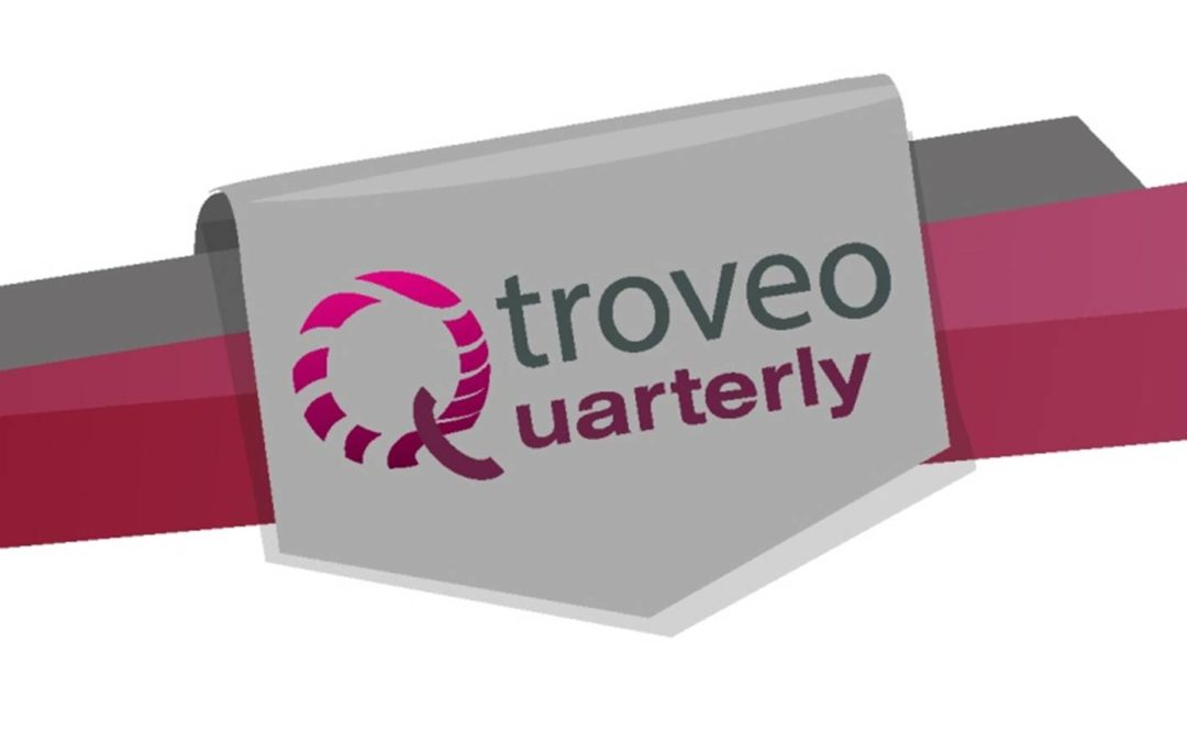 "New way to subscribe to our ""troveo Quarterly"" news service"