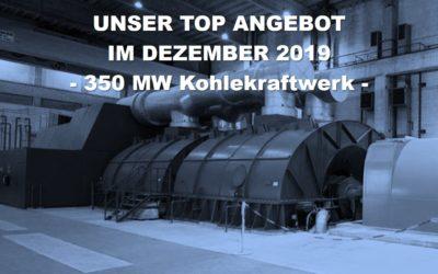 Top-Angebot Dezember 2019: ein 30 Jahre alter, bis zu Letzt hervorragend gewarteter 350 MW Steinkohlekraftwerksblock aus Westeuropa, mit 14,9 Mio. Euro Angebotspreis für die Gesamtanlage
